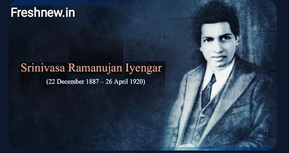 Today Whole India Remembering Mathematician Dr. Srinivasa Ramanujan on National Mathematics Day: Fresh News India.