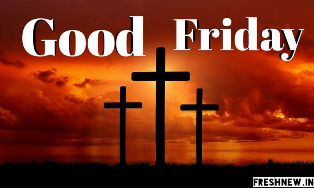 Good Friday 2019: Quotes, Wishes, Images, Symbol, Hostory ...