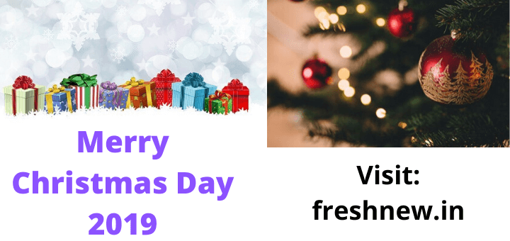Merry Christmas Day 2019 images , Date, Holiday, Quotes, Celebration